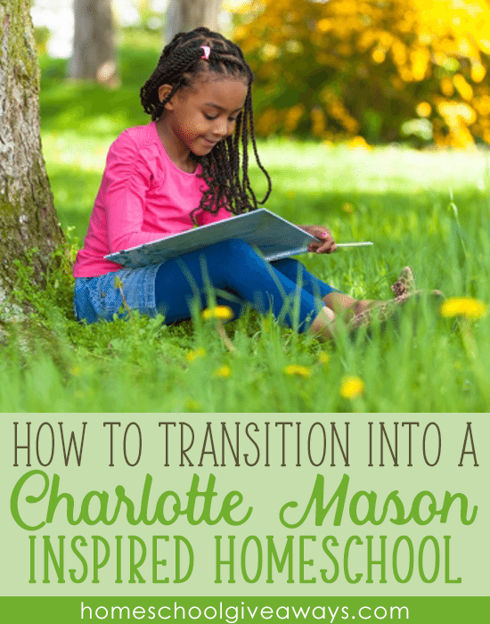 How to Transition into a Charlotte Mason Inspired Homeschool