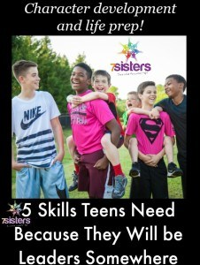 5-Skills-Teens-Need-Because-They-Will-be-Leaders-Somewhere-7SistersHomeschool.com_