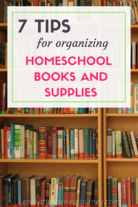 7-Tips-for-Organizing-Homeschool-Books-and-Supplies-683x1024