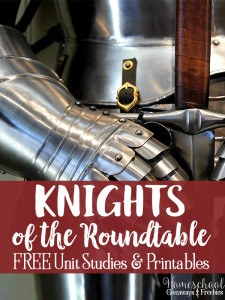 Knights of the Roundtable FREE Unit Studies and Printables