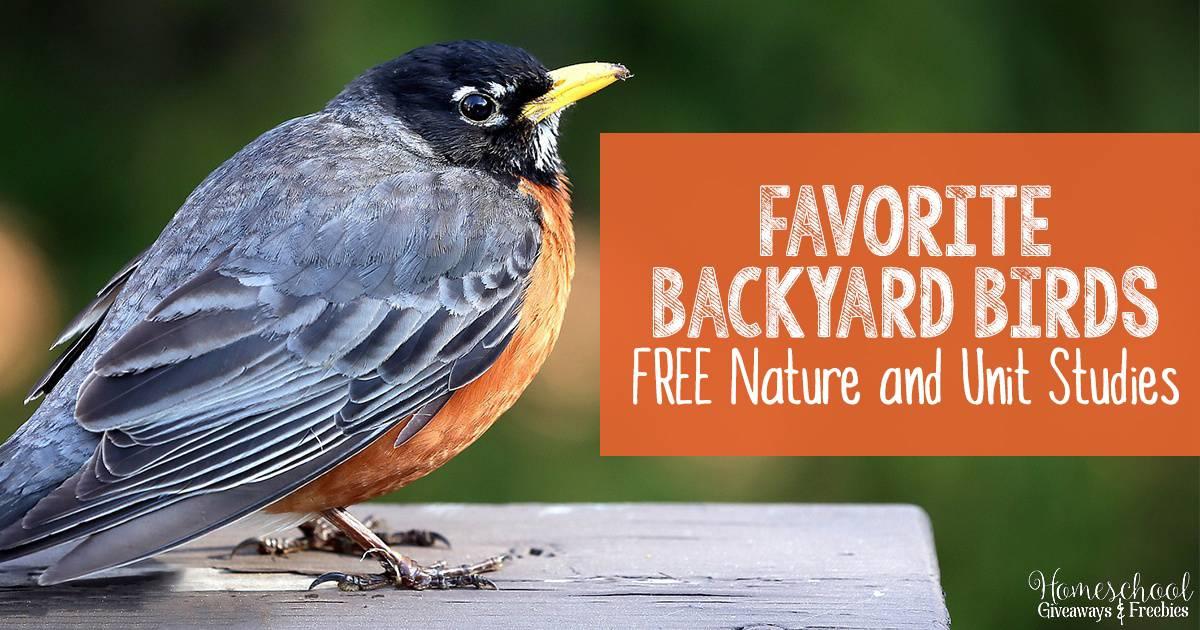 Favorite Backyard Birds FREE Nature and Unit Studies FB