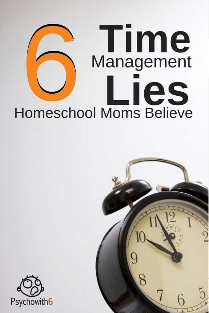6-Time-Management-Lies-Homeschool-Moms-Believe-683x1024
