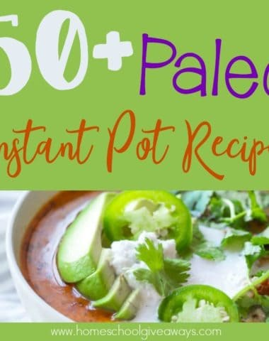 Do you follow the Paleo diet? Now you can make your meals even easier and quicker using these delicious Instant Pot Recipes! :: www.homeschoolgiveaways.com