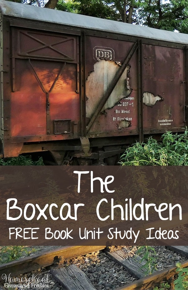 The Boxcar Children FREE Book Unit Study Ideas