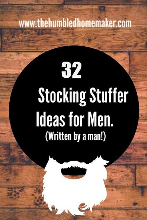 32 Stocking Stuffer Ideas For Men Written By A Man