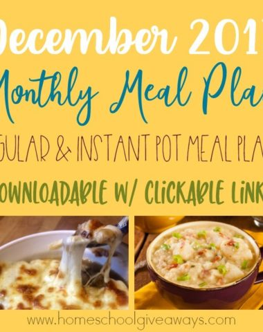 December is a busy month for most families. Your meal times don't have to suffer and be dull and boring. Grab this month's downloadable & clickable meal plan today! Available in traditional meals and instant pot both! :: www.homeschoolgiveaways.com