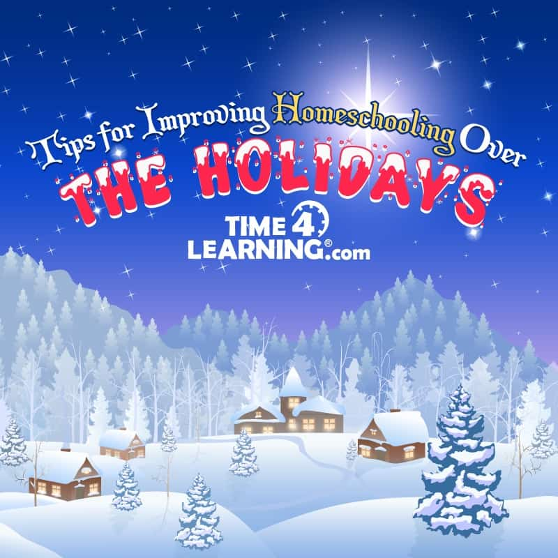 Homeschooling over the holidays