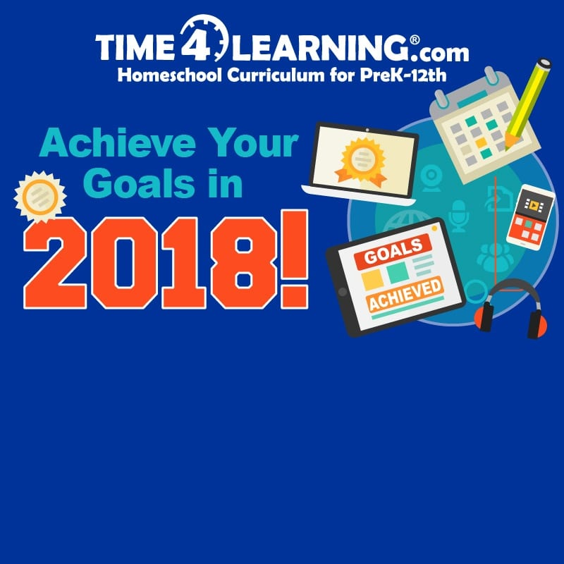 Achieve your 2018 homeschooling goals!