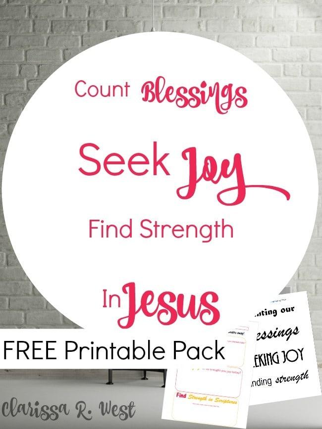 Count-Blessings-Seek-Joy-Find-Strength-In-Jesus-FREE-Printable