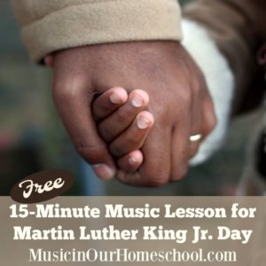 Free-15-Minute-Music-Lesson-for-Martin-Luther-King-Jr.-Day