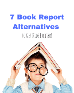 7 Book Report Alternatives to Keep Kids Excited