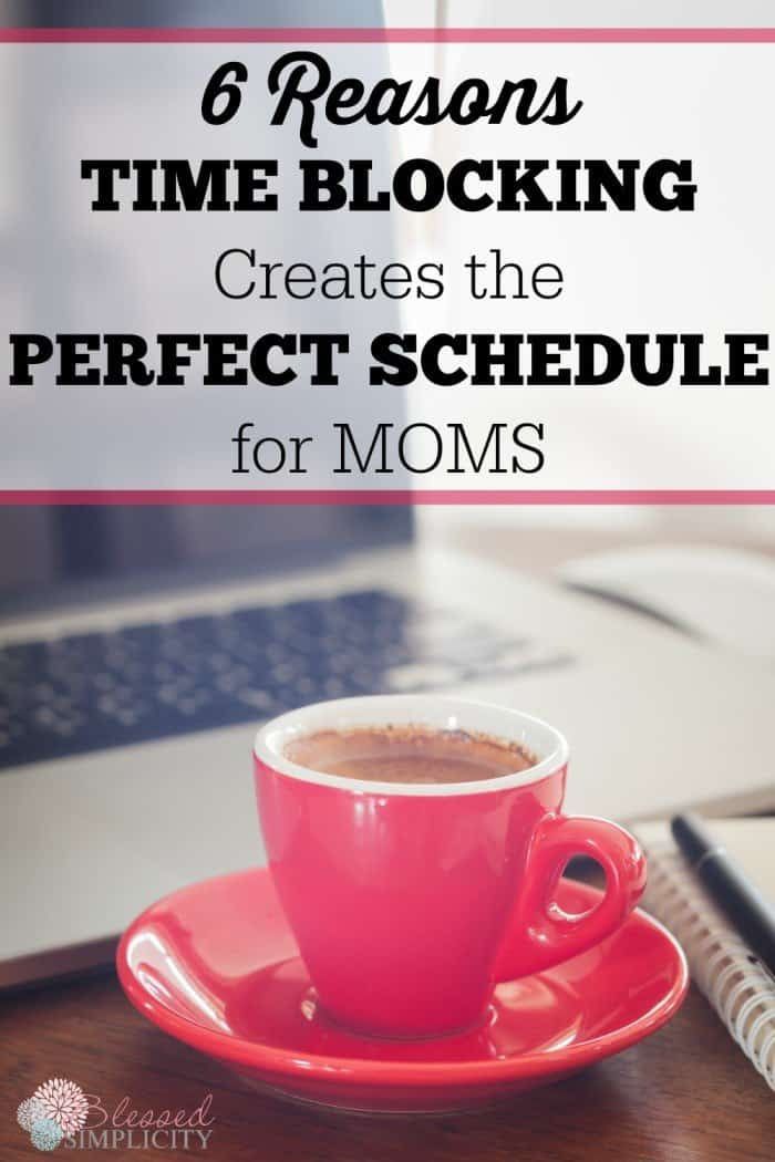 Six-reasons-time-blocking-schedule-for-moms