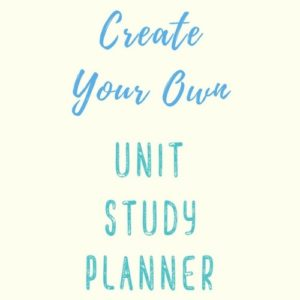 Create-Your-Own-Unit-Study-TN