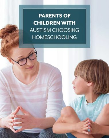 Parents of Children with Autism Choosing Homeschooling