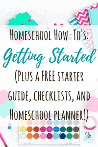 homeschool-how-tos-getting-started