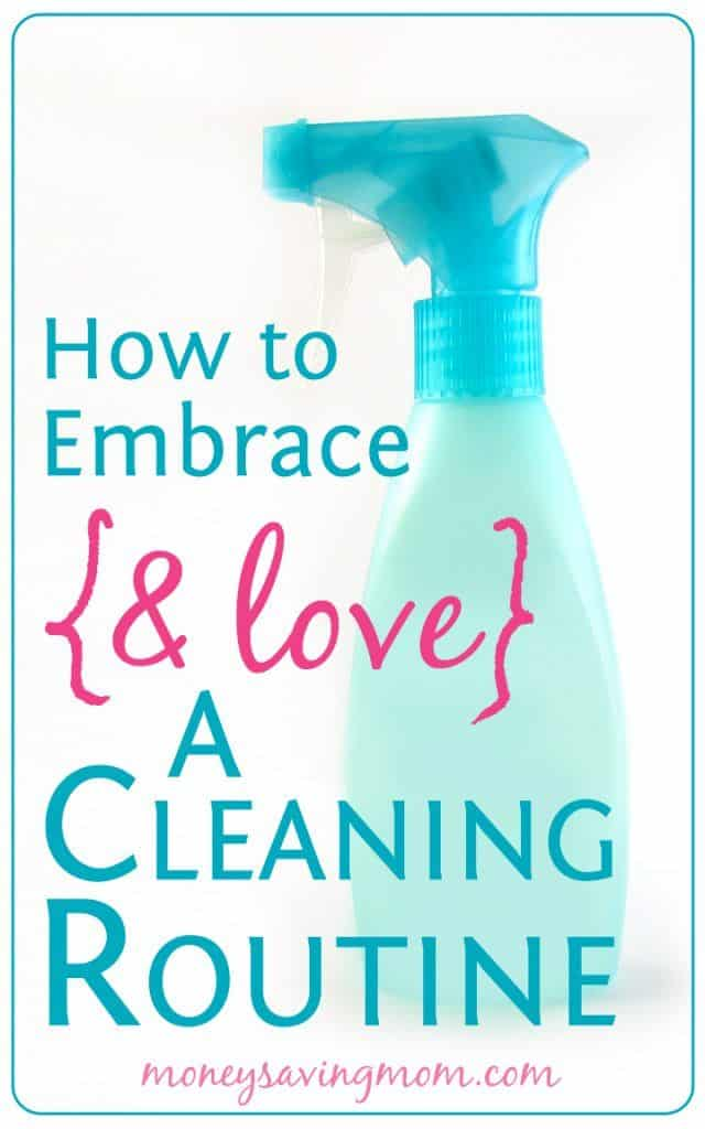 how-to-embrace-and-love-a-cleaning-routine