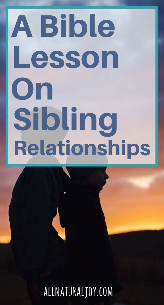 A-Bible-lesson-on-sibling-relationships-3