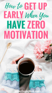 How-to-Get-Up-Early-When-You-Have-ZERO-Motivation