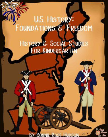 US History for Kindergarten-Foundations & Freedom