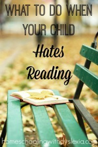 What-To-Do-When-Your-Child-Hates-Reading