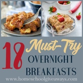 Whether you're preparing for company, have a busy morning or just want a lazy, but healthy breakfast option, these Must-Try Overnight Breakfasts are sure to be a hit! :: www.homeschoolgiveaways.com