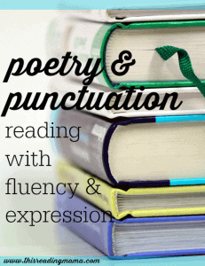 Poetry-and-Punctuation-Reading-with-Fluency-and-Expression-This-Reading-Mama