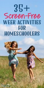 35-Screen-Free-Week-Activities-for-Homeschoolers-512x1024