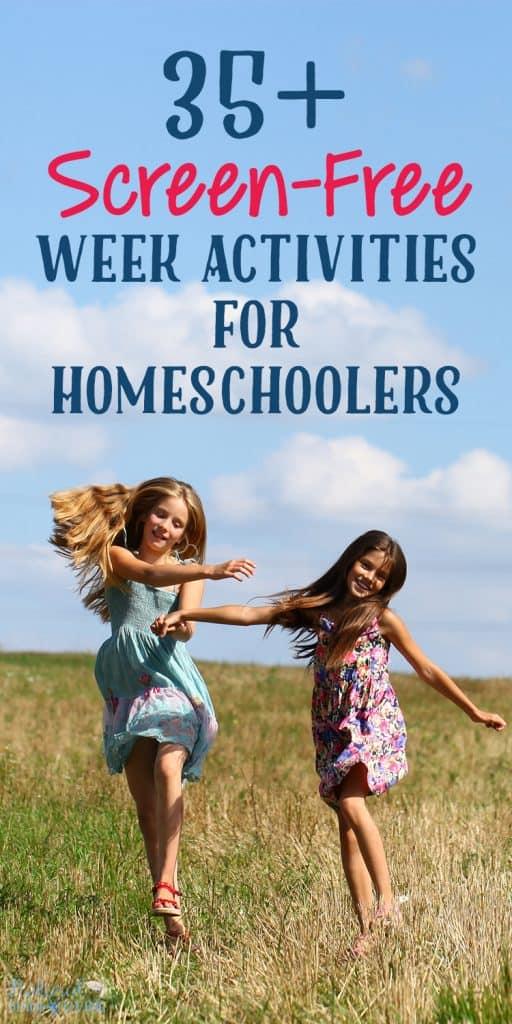 35-Screen-Free-Week-Activities-for-Homeschoolers-512x1024