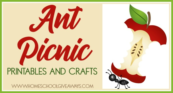 Ant Picnic Printables And Crafts Homeschool Giveaways