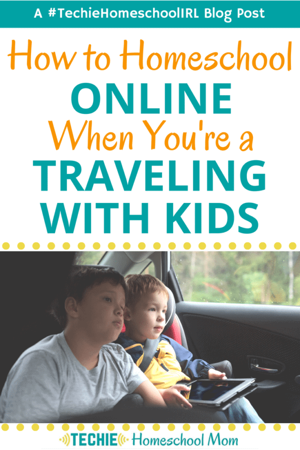homeschool-online-when-traveling-600x900