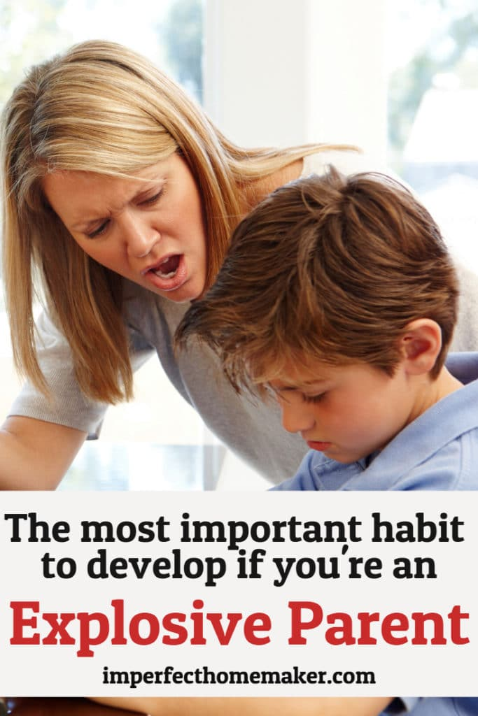 the-most-important-habit-to-develop-if-youre-an-explosive-parent-683x1024