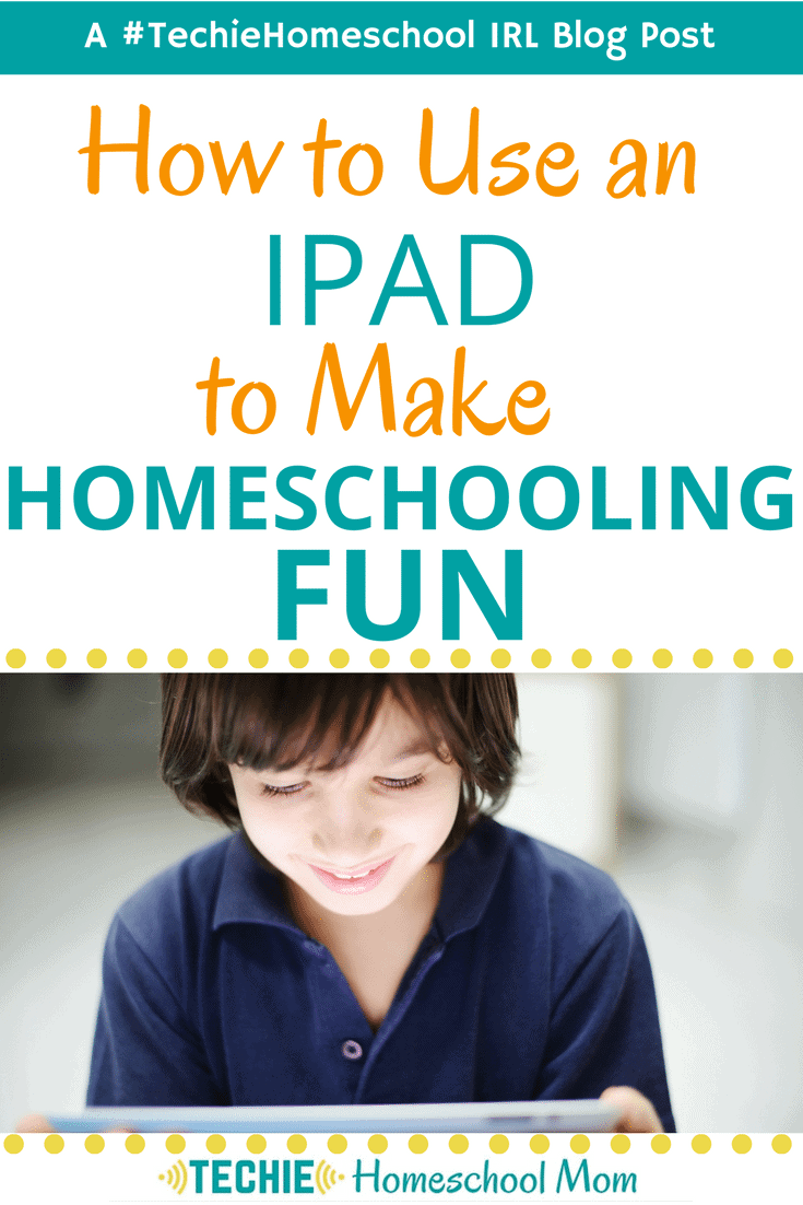 use-ipad-homeschool-fun