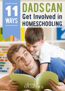 11WaysDadsCanGetInvolvedInHomeschooling