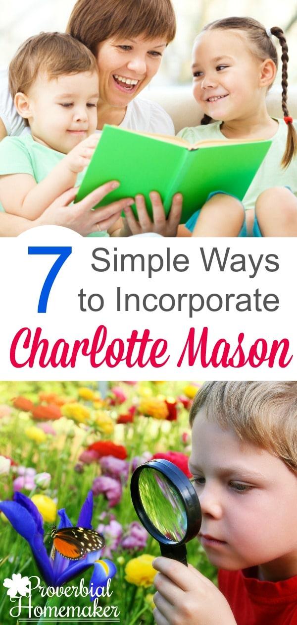 7-Simple-Ways-to-Incorporate-Charlotte-Mason-PIN
