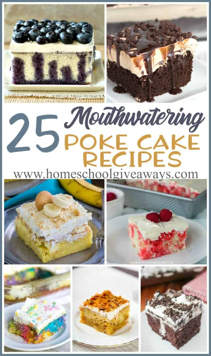 Poke Cakes are probably one of the most requested desserts in my mom's family. My grandma has made them for years and they are always the first thing to disappear. These 25 recipes are sure to be a hit at your next gathering! :: www.homeschoolgiveaways.com