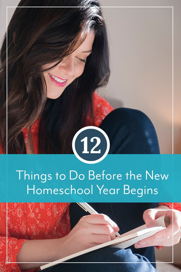12 Things to Do Before the New Homeschool Year Begins