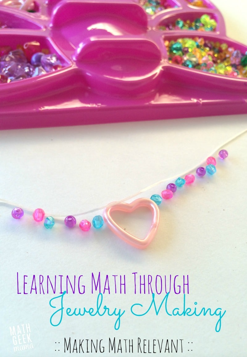 Learning-math-with-jewelry-making_making-math-relevant