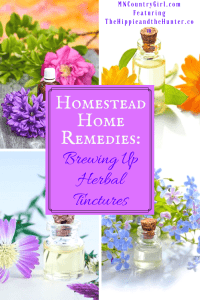 Pin_Homestead-Home-Remedies-Brewing-Up-Herbal-Tinctures-1