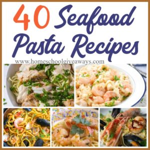 If you love seafood and pasta, you will love these recipes! Perfect for a date night, nice family dinner or just because you love it. Check out these delicious recipes that will have your taste buds begging for more! :: www.homeschoolgiveaways.com
