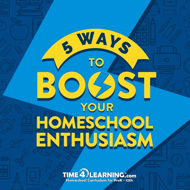 Boost Your Homeschool Enthusiasm