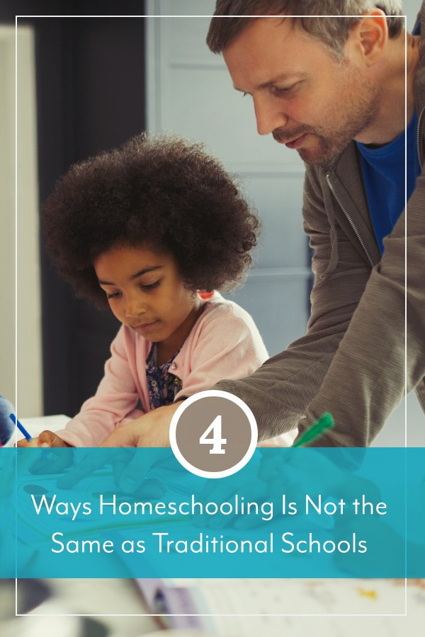 4 Ways Homeschooling Is Not the Same as Traditional Schools