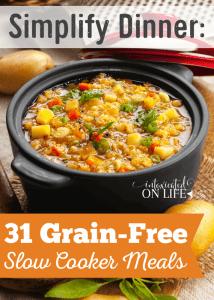 Simplify-Dinner-31-Grain-Free-Slow-Cooker-Meals