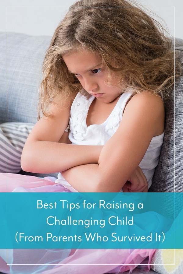 Best Tips for Raising a Challenging Child (From Parents Who Survived It)