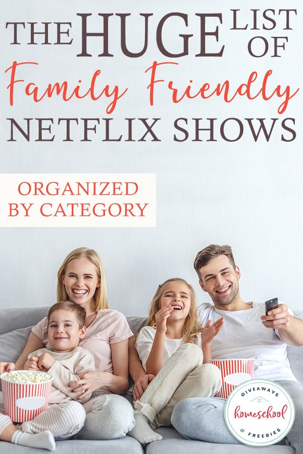 The huge list of family friendly netflix shows - Home shows on netflix ...