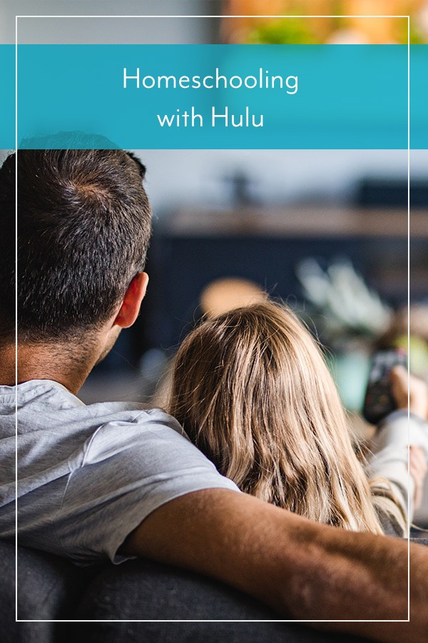 Homeschooling with Hulu