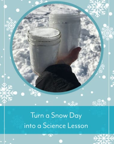 Turn a Snow Day into a Science Lesson