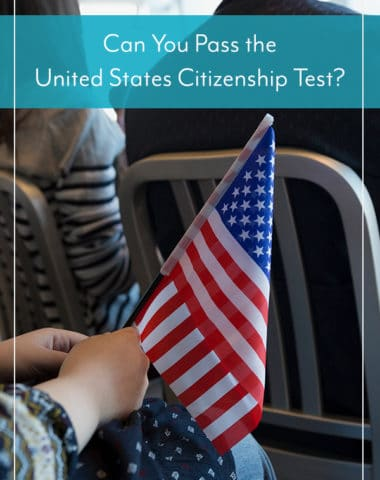 Can You Pass the United States Citizenship Test?