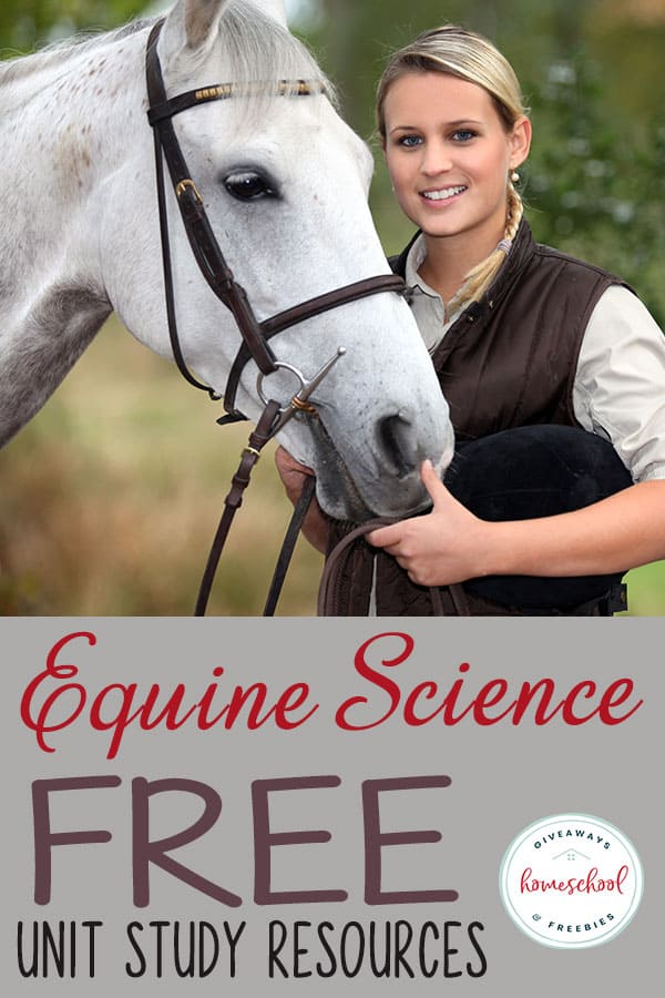 FREE Equine Science Unit Study Resources #homeschoolscience #horsescience #equinescience