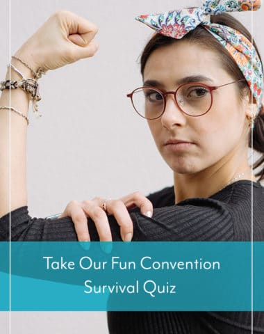 Take Our Fun Convention Survival Quiz