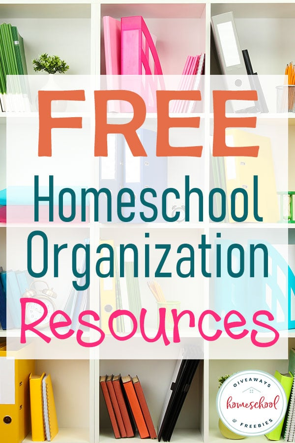 Do you need some help getting organized for the new school year? You will love all these FREE Homeschool Organization Resources #homeschoolorganization #homeschoolgiveaways